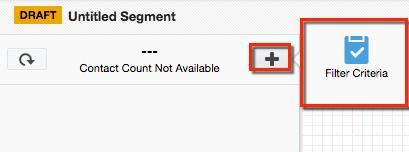 Click + then Filter Criteria.