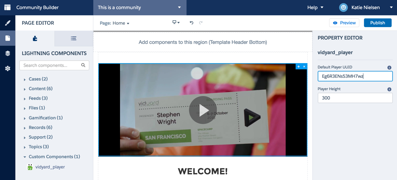 The Salesforce Community Builder page now has a Vidyard player embedded.