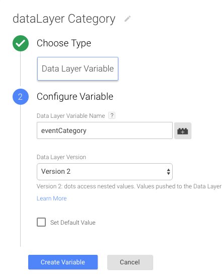 Variable Type is Data Layer Variable. Under the Configuration section the first field is eventCategory, the second field is Version 2.