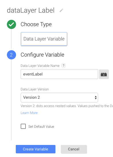 Variable Type is Data Layer Variable. Under the Configuration section the first field is eventLabel, the second field is Version 2.
