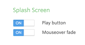 Splash screen options.