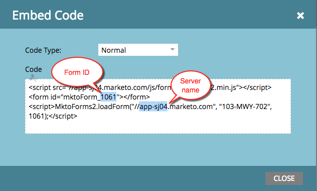 The Form ID and server name are highlighted in the Marketo Form Embed Code.