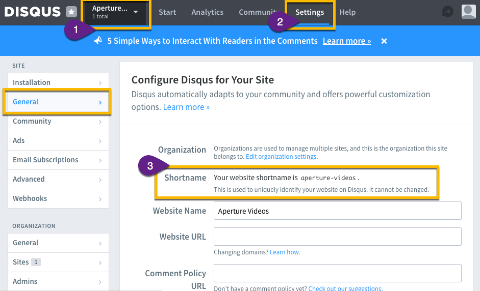 Steps within Disqus to locate your website's Shortname
